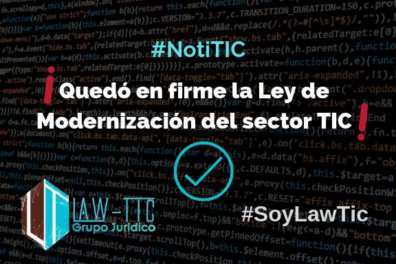 En firme la Ley de Modernización del sector TIC